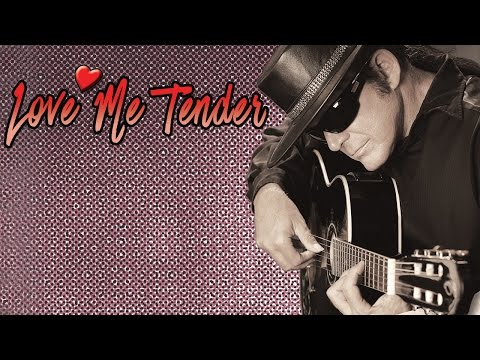 Love Me Tender - Esteban