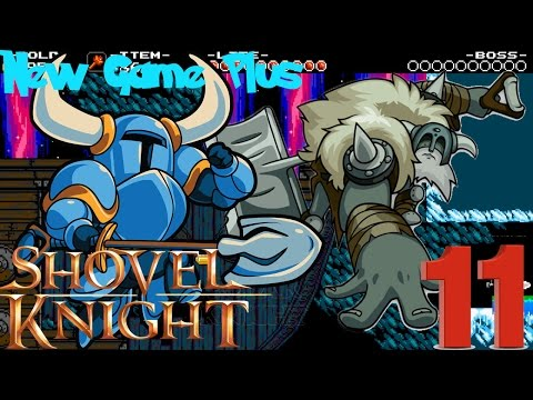 Shovel Knight New Game Plus Part 11: Stranded Ship: Lair of Polar Knight