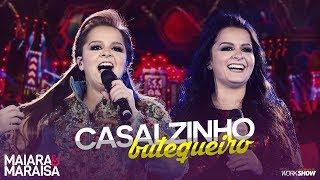 Maiara e Maraisa – Casalzinho Butequeiro - DVD Ao Vivo Em Campo Grande