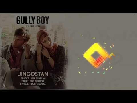 JINGOSTAN - DUB SHARMA, RANVEER SINGH, Divine & Naezy - GULLY BOY SONG ( 128kbps )