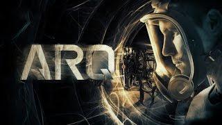 Арк: Ковчег Времени | ARQ | 2016 | Трейлер | 1080p