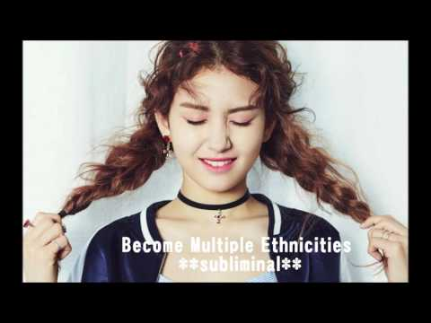 Become Multiple Ethnicities/Races **subliminal**