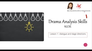 English Literature - Drama (play) skills. How to comment on dialogue and stage directions in a play.