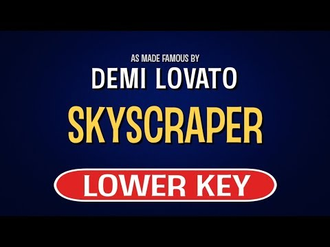 Demi Lovato - Skyscraper | Karaoke Lower Key