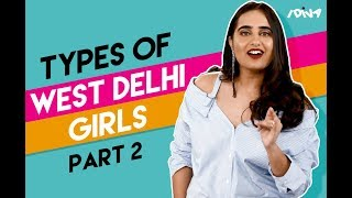 iDIVA | Types Of West Delhi Girls - Valentine's Day Edition | iDIVA Comedy