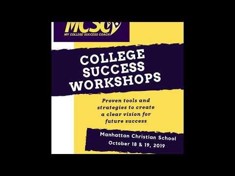 College Success Workshops Student Video @ Manhattan Christian School October 2019