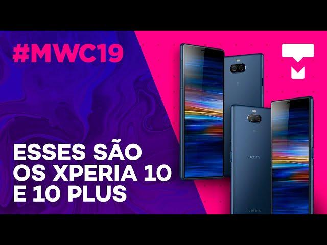 Hands-on: esses são os Xperia 10 e Xperia 10 Plus - MWC 2019 - TecMundo