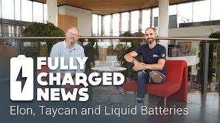 Elon, Taycan and Liquid Batteries