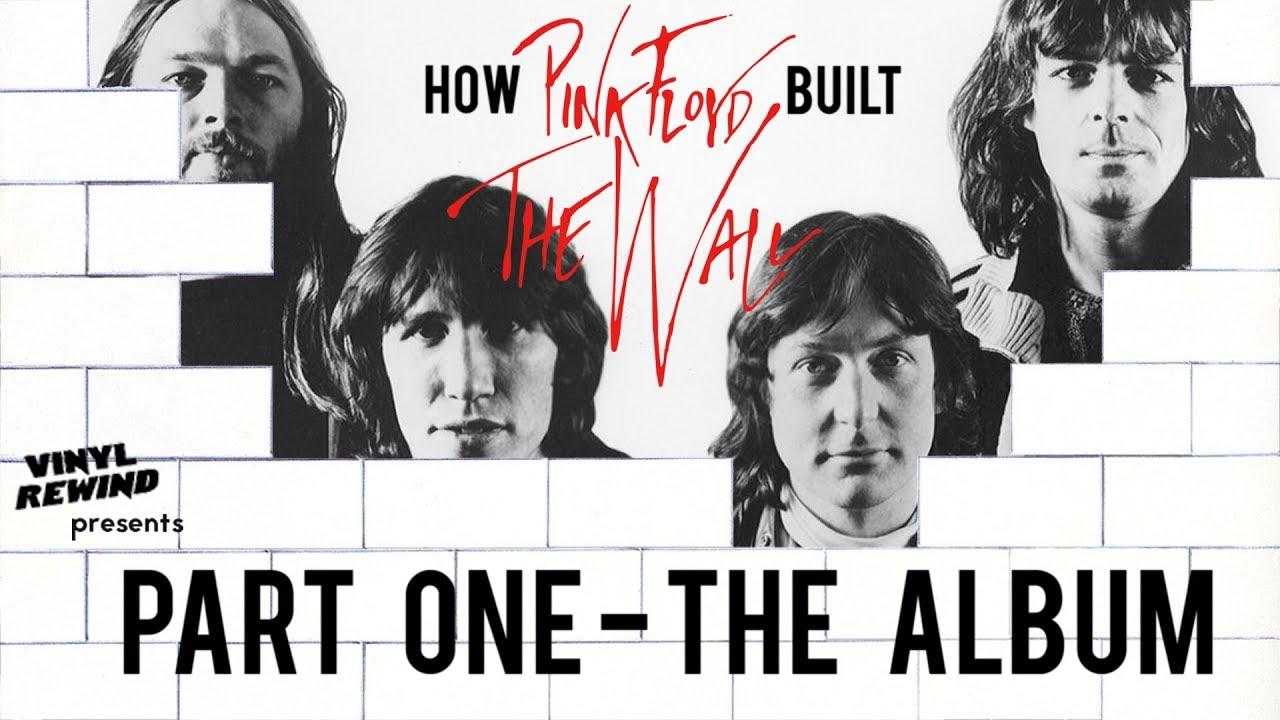 How Pink Floyd Built The Wall - Part One: The Album | Vinyl Rewind