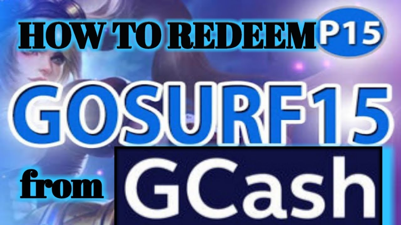 #GCASH #GCASHPROMO #GCASHGOSURF15 [ HOW TO REDEEM