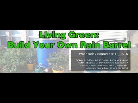 Living Green: Building Your Own Rain Barrel
