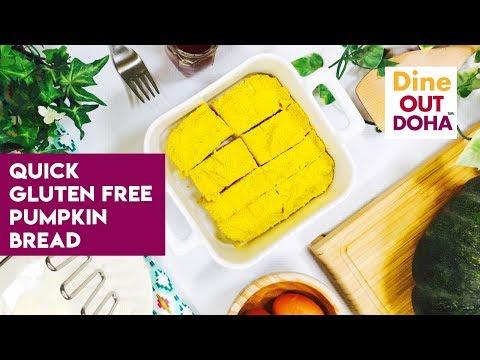 Dine Out Doha - Gluten free quick pumpkin bread recipe!