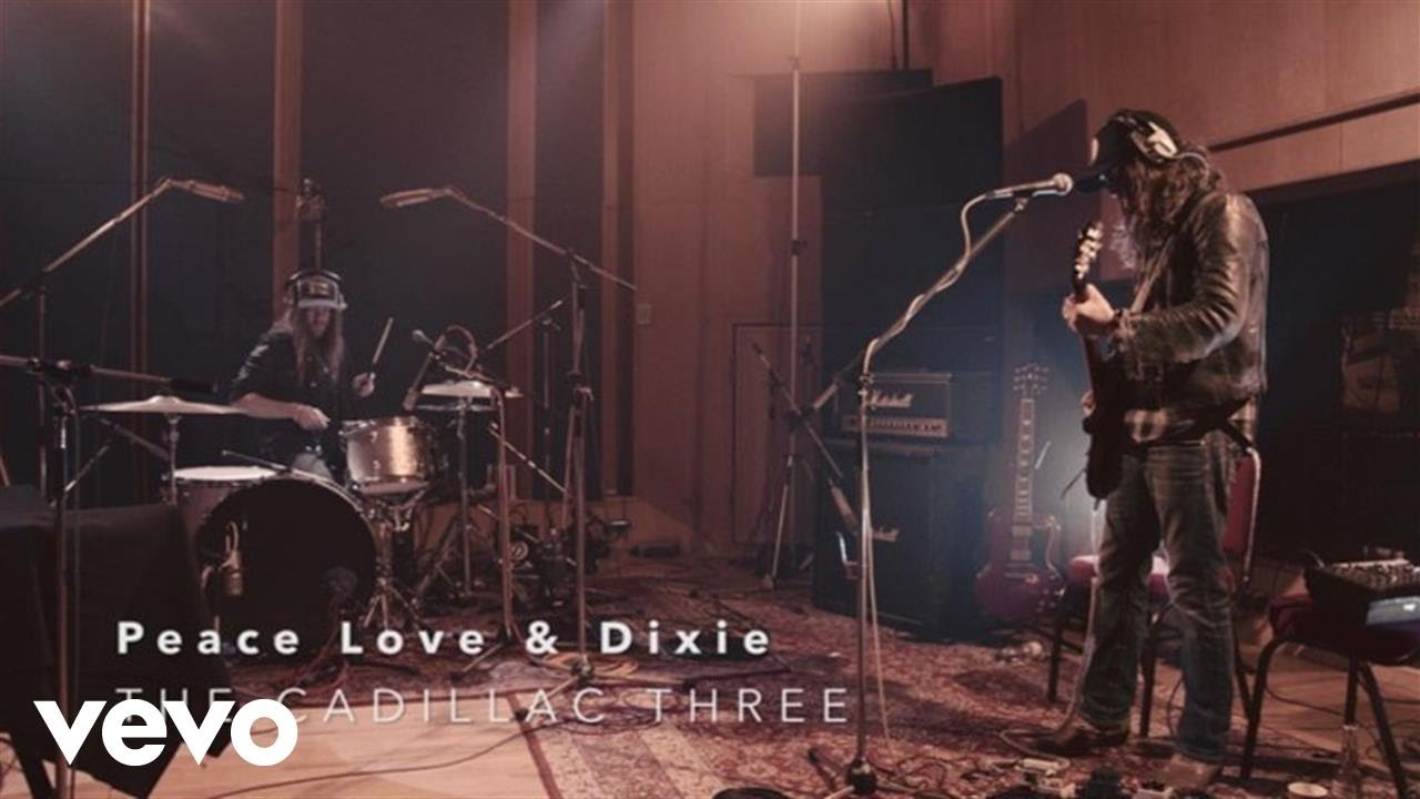 The Cadillac Three - Peace Love & Dixie