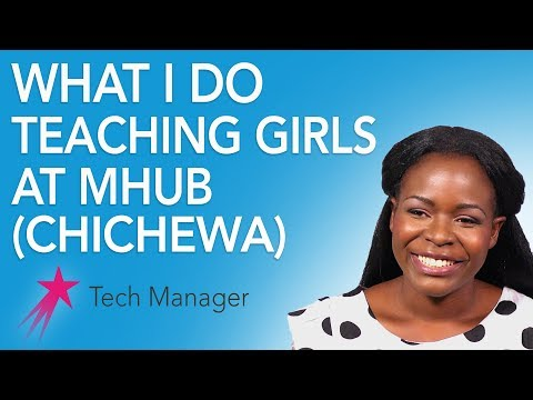 Tech Manager: What I Do (Chichewa) - Elizabeth Kalitsiro Career Girls Role Model