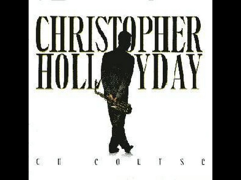 Christopher Hollyday - On Course Full Album