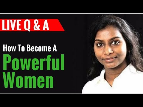 👸🔥 How To Be A Powerful Woman At Work & Family