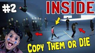 "Copy their moves or ""DIE"" [INSIDE #2]"