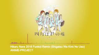 [Dangdut House / Funky Kota] ANIME-PROJECT - Hikaru Nara 2016