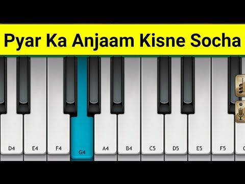 Pyar Ka Anjaam Kisne Socha Piano | Bewafa | Mini Part Piano