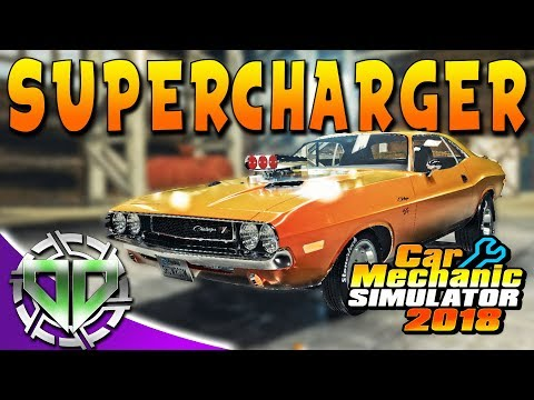Car Mechanic Simulator 2018 : SuperCharger Engine Dodge Challenger Drag Car Restoration! (PC)