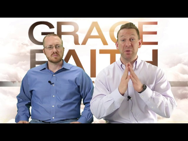 GRACE THROUGH FAITH PART 2 (THE FAITH SIDE)