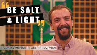 Sunday Worship   August 29th, 2021   St Luke's Lutheran Church