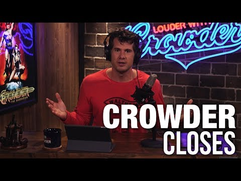 """CROWDER CLOSES: """"What a REAL Man Needs To Be""""! 