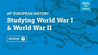 Studying World War I & World War II | Live Review Session 7