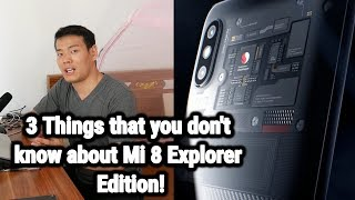 Mi 8 Explorer Edition Hands On: 3 Things You Don
