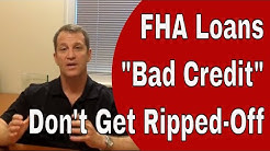 FHA Loan Requirements - FHA Bad Credit