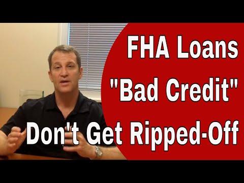 FHA Loan Requirements - FHA Bad Credit