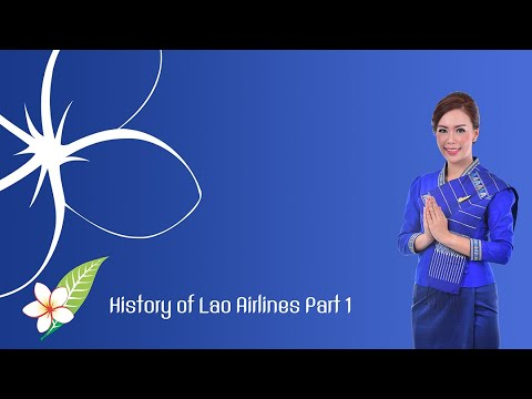 History of Lao Airlines Part 1