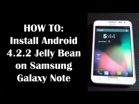Install Android Jelly Bean 4.2.2 on Samsung Galaxy Note (AT&T i717)
