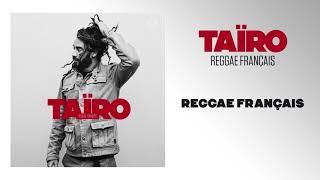 Taïro - Reggae français