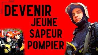 Comment devenir Jeune Sapeur Pompier (JSP) [FireCast #72]