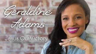 Geraldine Adams - Behind the Scenes of Jesus Our Victory