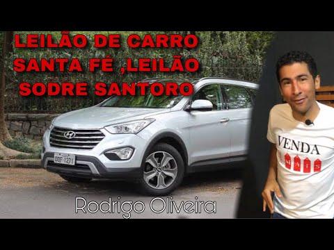 LEILÃO DE CARRO SANTA FÉ LEILÃO SODRE SANTORO - RODRIGO OIRA