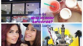 Vlog    Neşe ile neler karıştırdık, Kahvaltı keyfi, Kiehl's İzmir'e mi geldi?