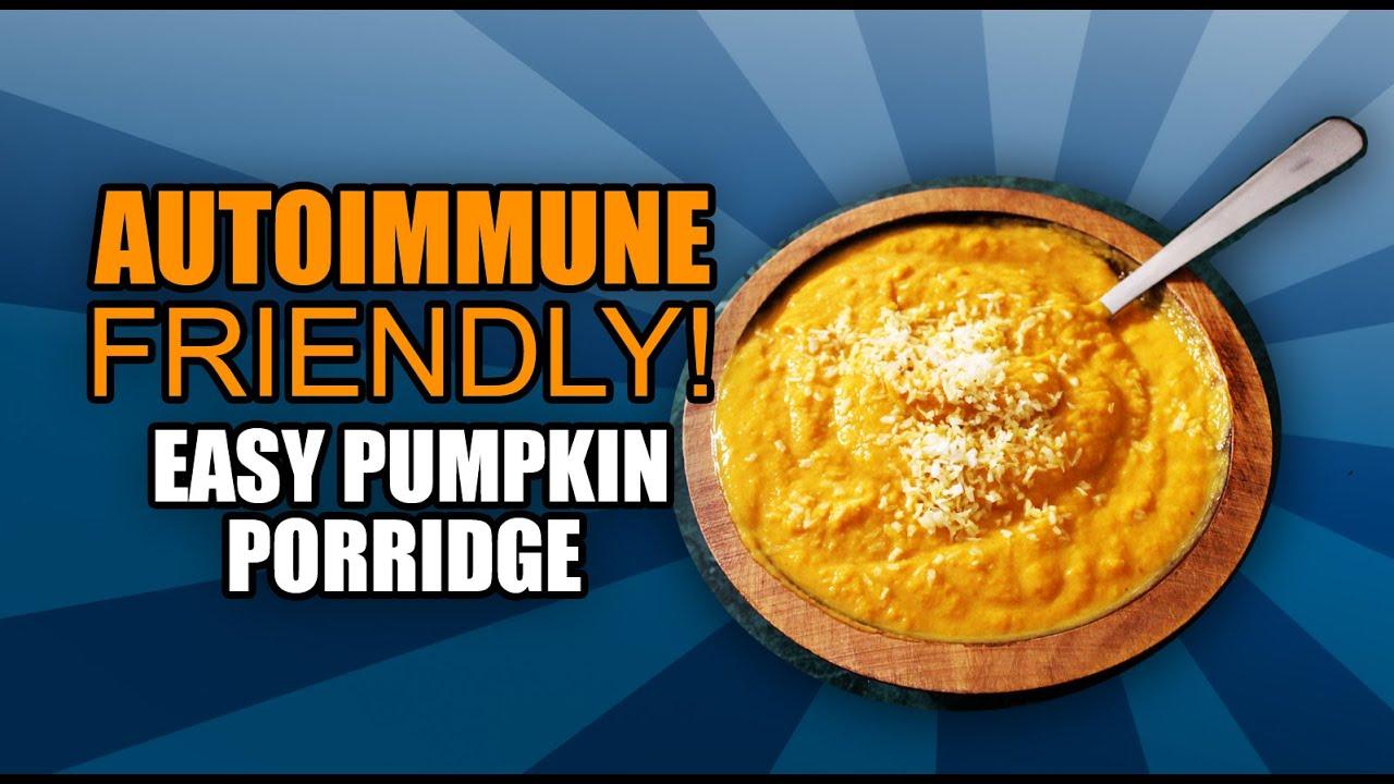 Autoimmune Diet Recipes   AIP Friendly Easy Breakfast - Quick Pumpkin  Porridge