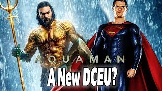 Why DC Film Fans Should be Hyped for Aquaman: The DCEU Back on Track?