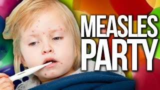 What Are Measles Parties?