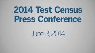 2014 Census Test Press Conference