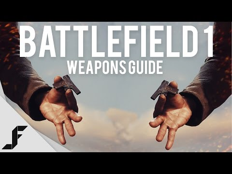 Battlefield 1 Weapons Guide - Understanding the variants