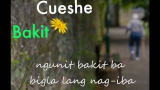 Repeat youtube video Bakit - Cueshe (lyrics)