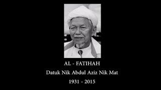 Datuk Nik Aziz Nik Mat 1931 - 2015