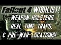 FALLOUT 4 Wishlist: Weapon Holsters, Real Time Traps, & Pre-War Locations! (S2-E5)