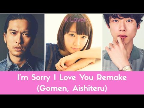 I'm sorry I love you Japanese Remake (Gomen , Aishiteru)