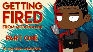 Download Getting Fired From McDonalds Part 1 Mp3 and Videos