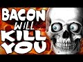 ETC Archive: Bacon is KILLING You?! no. (LQ) - ETC Daily