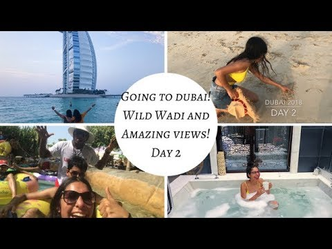 DUBAI TRIP 2018 – DAY 2! WILD WADI WATERPARK/ BURJ AL ARAB JUMEIRAH!  TRAVEL VLOG